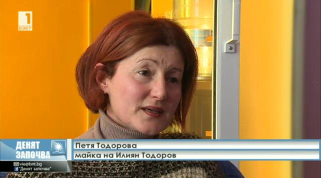 Майката на Илиян Тодоров: Той се страхуваше за живота си