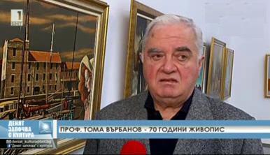 Проф. Тома Върбанов - 70 години живопис