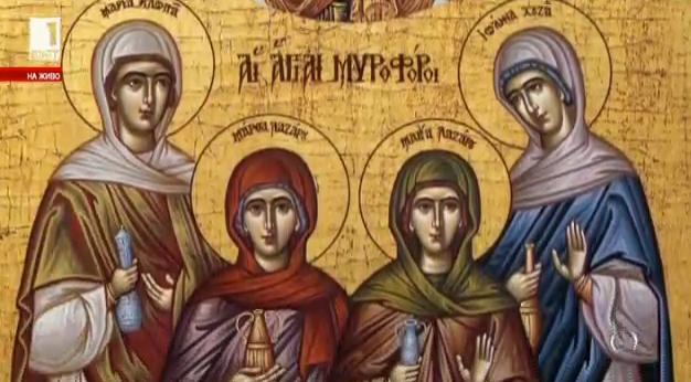 Първите вестители на Христовото Възкресение