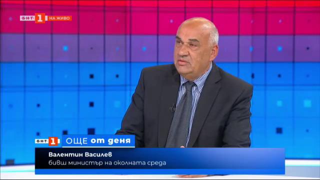 Валентин Василев: Сегашният екоминистър да събере много бързо екип от експерти